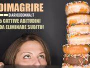 Perdere peso: 5 cattive abitudini da eliminare se vuoi dimagrire